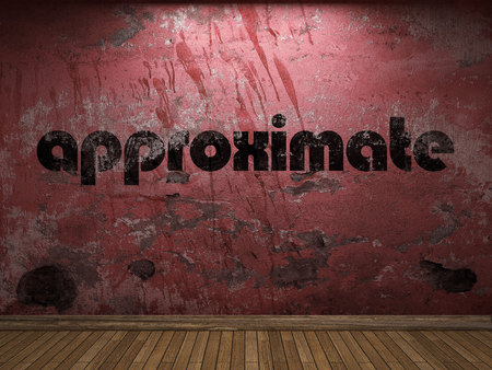 approximate: approximate word on red wall