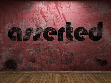 asserted: asserted word on red wall