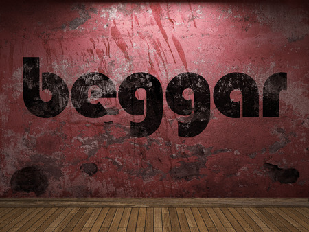 beggar: beggar word on red wall
