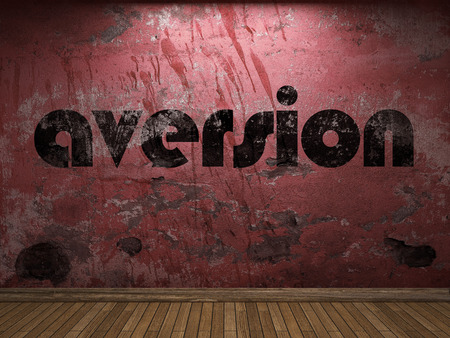 aversion: aversion word on red wall