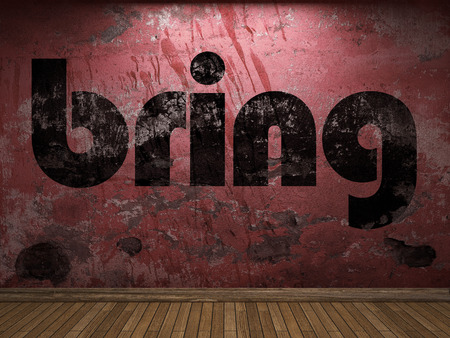 bring: bring word on red wall