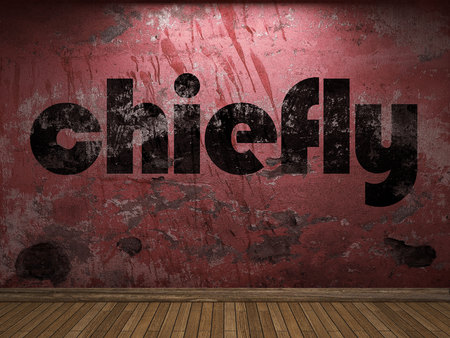 chiefly: chiefly word on red wall