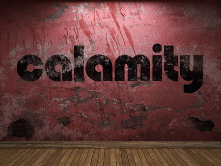calamity: calamity word on red wall