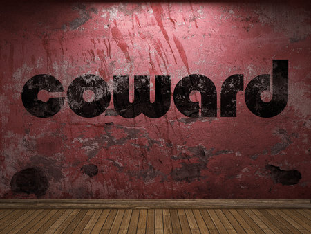 coward: coward word on red wall