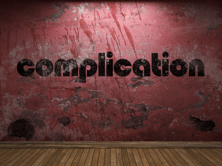 complication: complication word on red wall