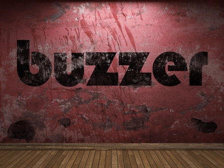 buzzer: buzzer word on red wall