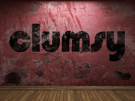 clumsy: clumsy word on red wall