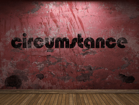 circumstance: circumstance word on red wall Stock Photo
