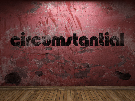 circumstantial: circumstantial word on red wall Stock Photo