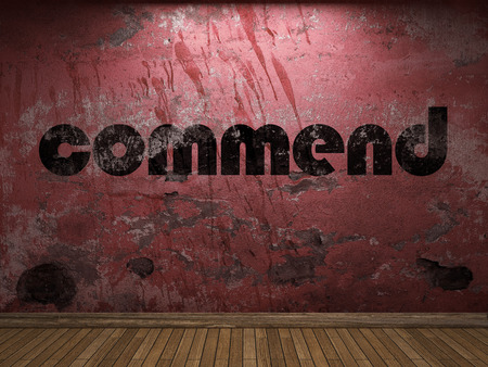 commend: commend word on red wall