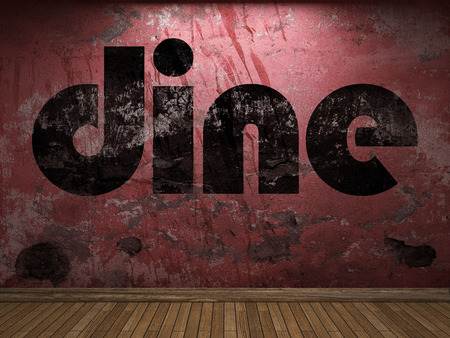 dine: dine word on red wall