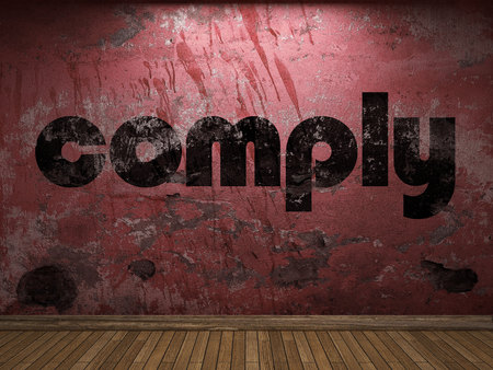 comply: comply word on red wall