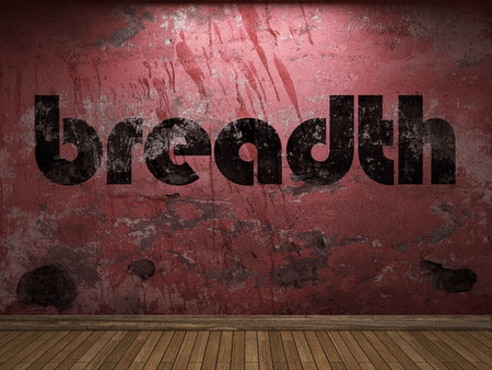 breadth: breadth word on red wall