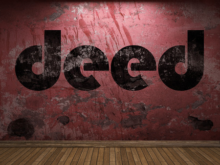deed: deed word on red wall