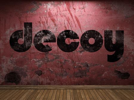 decoy: decoy word on red wall