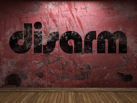 disarm: disarm word on red wall