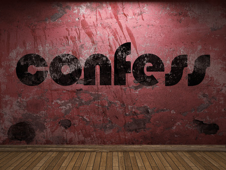 confess: confess word on red wall