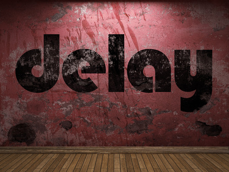 delay: delay word on red wall