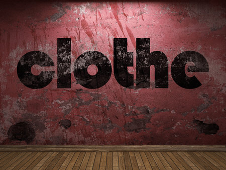 clothe: clothe word on red wall