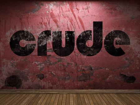 crude: crude word on red wall