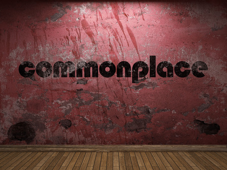 commonplace: commonplace word on red wall