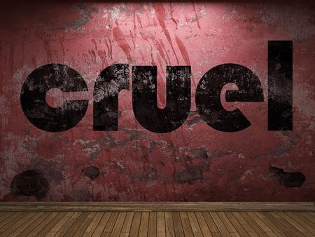 cruel: cruel word on red wall