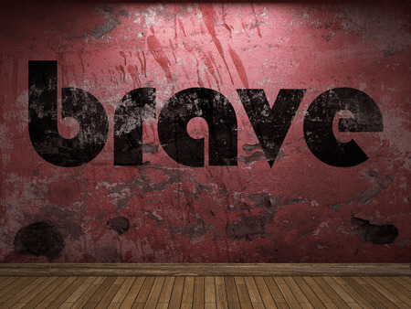 brave: brave word on red wall