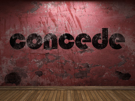 concede: concede word on red wall