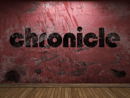 chronicle: chronicle word on red wall