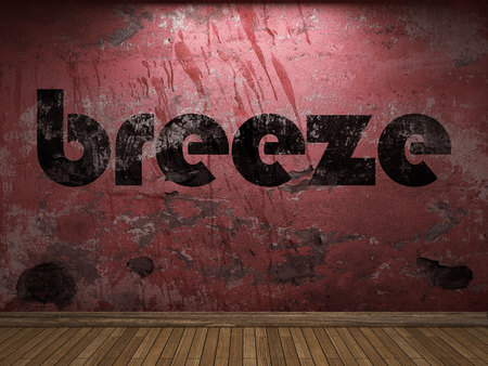 breeze: breeze word on red wall