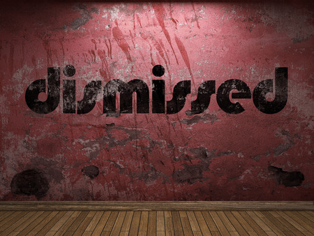 dismissed: dismissed word on red wall Stock Photo