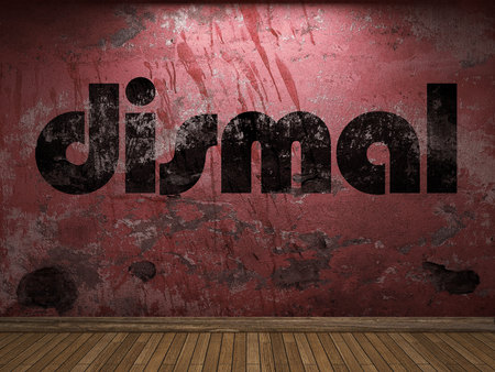 dismal: dismal word on red wall Stock Photo