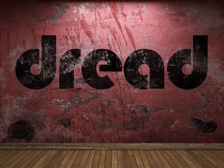 dread: dread word on red wall
