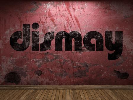 dismay: dismay word on red wall