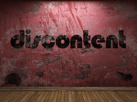 discontent: discontent word on red wall