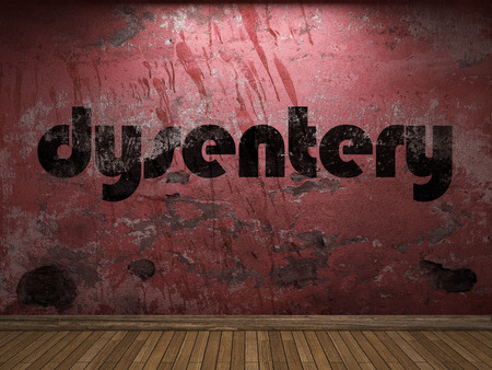 dysentery: dysentery word on red wall