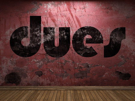 dues: dues word on red wall