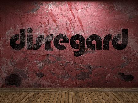 disregard: disregard word on red wall Stock Photo