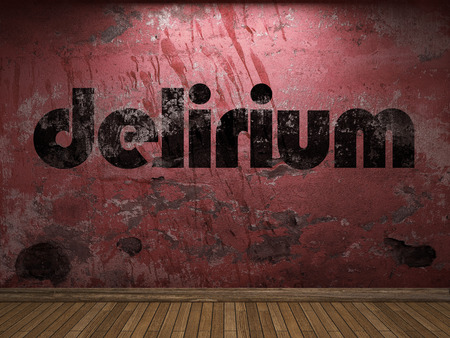 delirium: delirium word on red wall