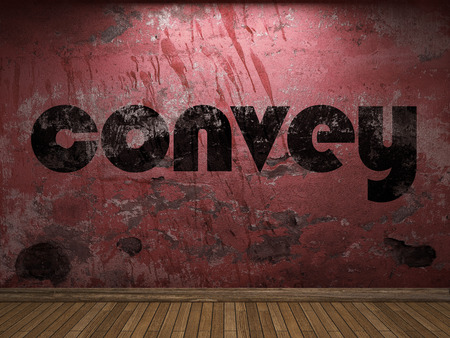 convey: convey word on red wall