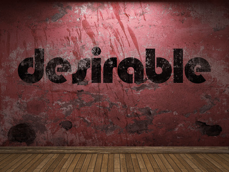 desirable: desirable word on red wall