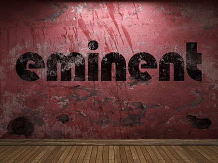 eminent: eminent word on red wall