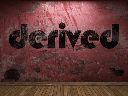 derived: derived word on red wall