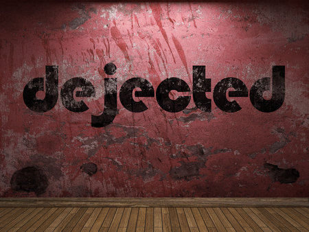 dejected: dejected word on red wall