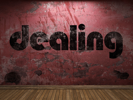 dealing: dealing word on red wall