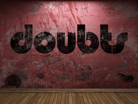doubts: doubts word on red wall