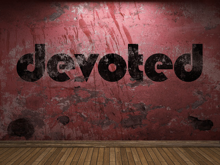 devoted: devoted word on red wall