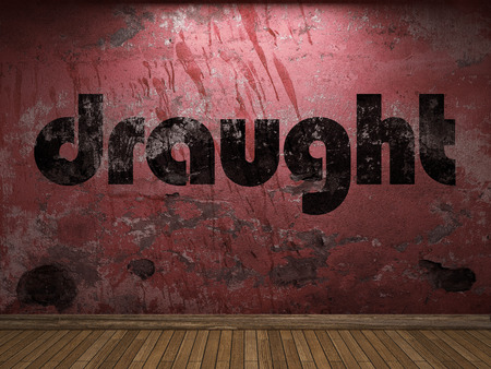 draught: draught word on red wall Stock Photo