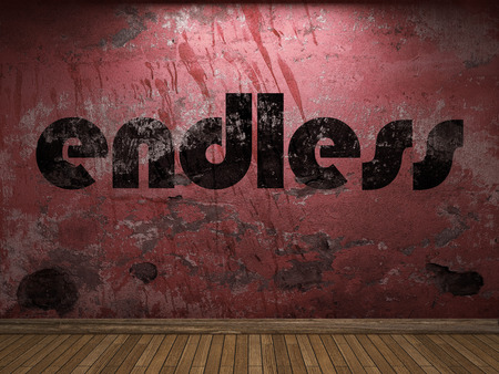endless: endless word on red wall