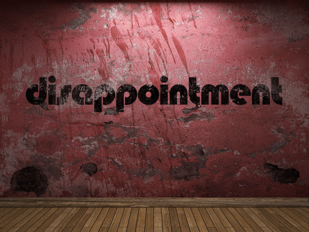 disappointment: disappointment word on red wall